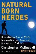 Cover-Bild zu Natural Born Heroes (eBook) von Mcdougall, Christopher