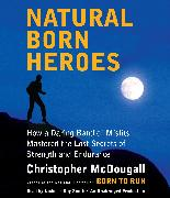 Cover-Bild zu Natural Born Heroes von Mcdougall, Christopher