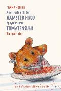 Cover-Bild zu Am liebsten aß der Hamster Hugo Spaghetti mit Tomatensugo