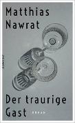 Cover-Bild zu Nawrat, Matthias: Der traurige Gast