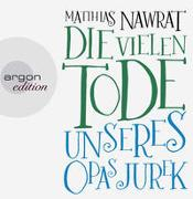 Cover-Bild zu Nawrat, Matthias: Die vielen Tode unseres Opas Jurek