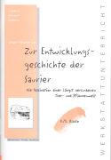 Cover-Bild zu Reichen, Jürgen: Werkstattunterricht 4./5. SJ. Zur Entwicklungsgeschichte der Saurier