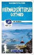 Cover-Bild zu Vierwaldstättersee / Gotthard (Zentralschweiz) Wanderführer von Wille, Franz