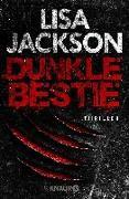 Cover-Bild zu Jackson, Lisa: Dunkle Bestie