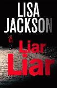 Cover-Bild zu Jackson, Lisa: Liar, Liar