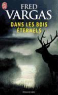 Cover-Bild zu Vargas, Fred: Dan les bois éternels