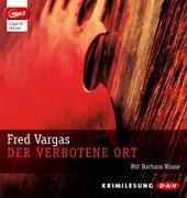 Cover-Bild zu Vargas, Fred: Der verbotene Ort (mp3-Ausgabe)