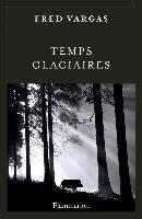 Cover-Bild zu Vargas, Fred: Temps Glaciaires