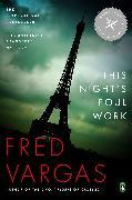 Cover-Bild zu Vargas, Fred: This Night's Foul Work