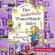 Cover-Bild zu Der zauberhafte Wunschbuchladen (Audio Download) von Frixe, Katja