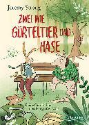 Cover-Bild zu Zwei wie Gürteltier und Hase. Kleine Geschichten aus dem großen Wald von Strong, Jeremy