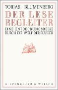 Cover-Bild zu Der Lesebegleiter (eBook) von Blumenberg, Tobias