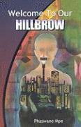 Cover-Bild zu Mpe, Phaswane: Welcome to Our Hillbrow