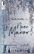 Cover-Bild zu Noen Manor (eBook) von Knoblauch, Nicole