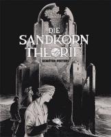 Cover-Bild zu Schuiten, Francois: Die Sandkorntheorie