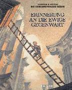 Cover-Bild zu Schuiten, François: Erinnerung an die ewige Gegenwart