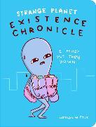 Cover-Bild zu Pyle, Nathan W.: Strange Planet: Existence Chronicle