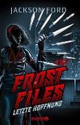 Cover-Bild zu eBook The Frost Files - Letzte Hoffnung