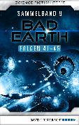 Cover-Bild zu eBook Bad Earth Sammelband 9 - Science-Fiction-Serie