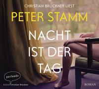 Cover-Bild zu Stamm, Peter: Nacht ist der Tag