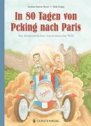 Cover-Bild zu Meyer, Stephan Martin: In 80 Tagen von Peking nach Paris