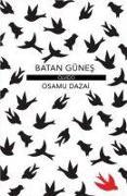 Cover-Bild zu Dazai, Osamu: Batan Günes