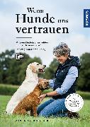 Cover-Bild zu Krüger-Degener, Anne: Wenn Hunde uns vertrauen