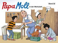 Cover-Bild zu Lendenmann, Jürg: Papa Moll in der Werkstatt