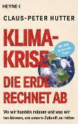 Cover-Bild zu Hutter, Claus-Peter: Klimakrise: Die Erde rechnet ab