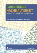 Cover-Bild zu Hutter, Claus-Peter (Hrsg.): Grundkurs Nachhaltigkeit