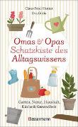 Cover-Bild zu Hutter, Claus-Peter: Omas und Opas Schatzkiste des Alltagswissens