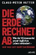 Cover-Bild zu Hutter, Claus-Peter: Die Erde rechnet ab