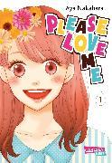 Cover-Bild zu Nakahara, Aya: Please Love Me 1