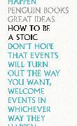 Cover-Bild zu Epictetus: How To Be a Stoic