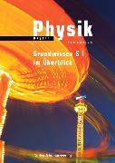 Cover-Bild zu Physik S1. Gymnasium Grundwissen im Überblick. BY von Gau, Barbara