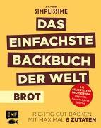 Cover-Bild zu Mallet, Jean-Francois: Simplissime - Das einfachste Backbuch der Welt: Brot