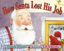 Cover-Bild zu Krensky, Stephen: How Santa Lost His Job