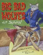 Cover-Bild zu Krensky, Stephen: Big Bad Wolves at School