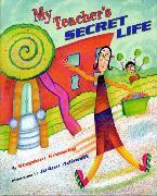Cover-Bild zu Krensky, Stephen: My Teacher's Secret Life