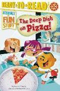 Cover-Bild zu Krensky, Stephen: The Deep Dish on Pizza!