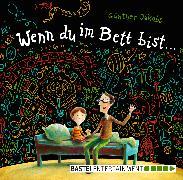Cover-Bild zu Jakobs, Günther: Wenn du im Bett bist (eBook)