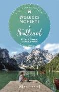 Cover-Bild zu #Glücksmomente in Südtirol