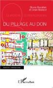 Cover-Bild zu Du pillage au don (eBook) von Diane Baratier