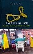 Cover-Bild zu Et vint le virus Ebola (eBook) von Abdoul Goudoussi Diallo