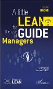 Cover-Bild zu Little Lean Guide for the Use of Managers (eBook) von Cecile Roche