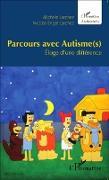 Cover-Bild zu Parcours avec Autisme(s) (eBook) von Nicolas Engel Larchez