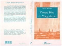 Cover-Bild zu CASQUE BLEU EN YOUGOSLAVIE (eBook) von Olivier Bouillon