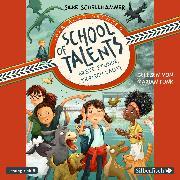 Cover-Bild zu School of Talents 1: Erste Stunde: Tierisch laut! (Audio Download) von Schellhammer, Silke
