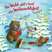 Cover-Bild zu Im Wald gibt's heut ein Weihnachtsfest von Lütje, Susanne