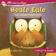 Cover-Bild zu OHRWÜRMCHEN Heule Eule - Nein, ich lasse niemand rein und andere Geschichten (Audio Download) von Friester, Paul